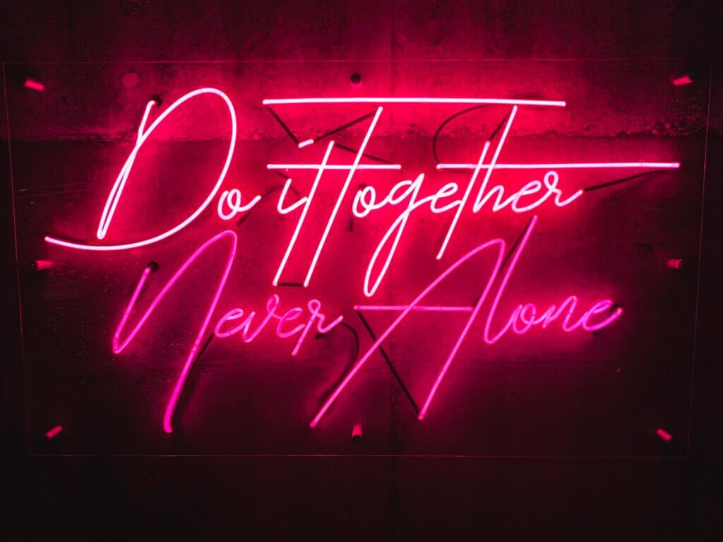 neonbord 'do it together, never alone'